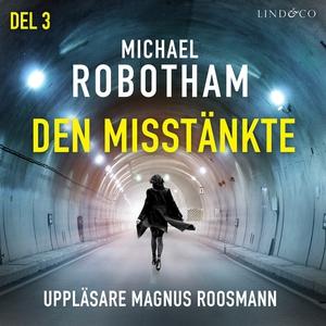 Den misstänkte - Del 3 (ljudbok) av Michael Rob