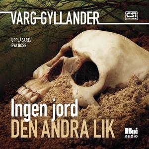 Ingen jord den andra lik (ljudbok) av Varg Gyll