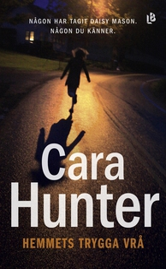 Hemmets trygga vrå (e-bok) av Cara Hunter