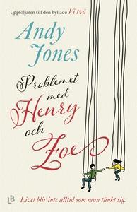 Problemet med Henry och Zoe (e-bok) av Andy Jon