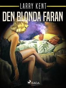 Den blonda faran (e-bok) av Larry Kent