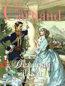 Den man älskar (e-bok) av Barbara Cartland