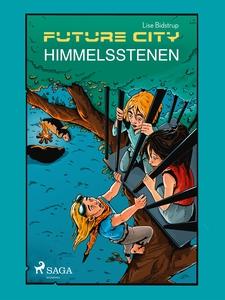 Future city 2: Himmelsstenen (e-bok) av Lise Bi