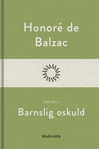 Barnslig oskuld (e-bok) av Honoré De Balzac