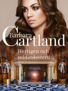 Hertigen och soldatdottern (e-bok) av Barbara C