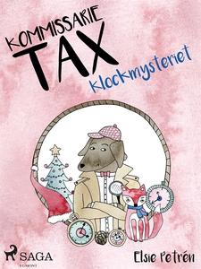 Kommissarie Tax: Klockmysteriet (e-bok) av Elsi