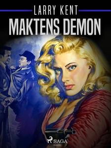 Maktens demon (e-bok) av Larry Kent