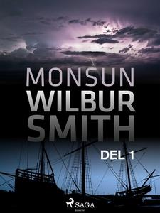 Monsun del 1 (e-bok) av Wilbur Smith