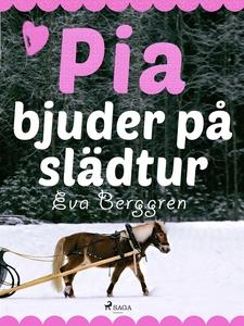 Pia bjuder på slädtur (e-bok) av Eva Berggren