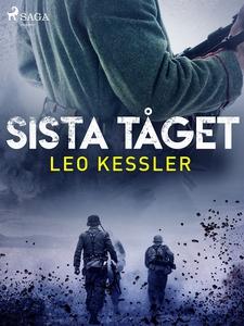 Sista tåget (e-bok) av Leo Kessler