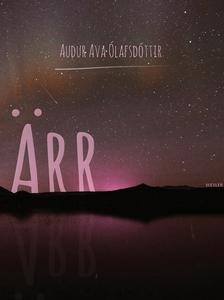 Ärr (e-bok) av Audur Ava Ólafsdóttir