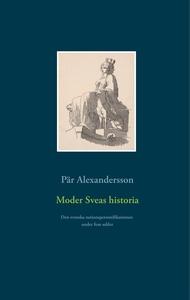 Moder Sveas historia: Den svenska nationsperson