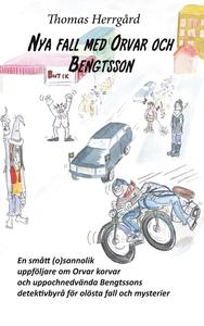 Nya fall med Orvar och Bengtsson: En smått (o)v