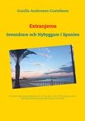 Extranjeros: Invandrare och Nybyggare i Spanien