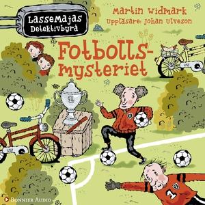 Fotbollsmysteriet (ljudbok) av Martin Widmark