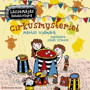 Cirkusmysteriet (ljudbok) av Martin Widmark