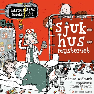 Sjukhusmysteriet (ljudbok) av Martin Widmark