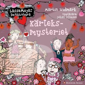 Kärleksmysteriet (ljudbok) av Martin Widmark