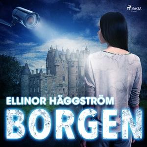 Borgen (ljudbok) av Ellinor Häggström