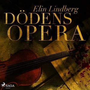 Dödens opera (ljudbok) av Elin Lindberg
