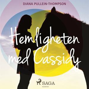 Hemligheten med Cassidy (ljudbok) av Diana Puel
