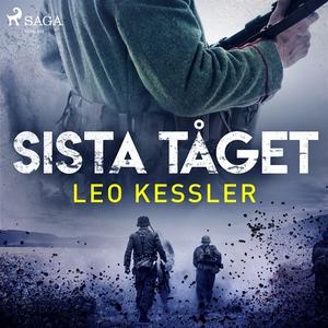 Sista tåget (ljudbok) av Leo Kessler