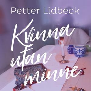 Kvinna utan minne (ljudbok) av Petter Lidbeck