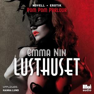 Lusthuset (ljudbok) av Emma Nin
