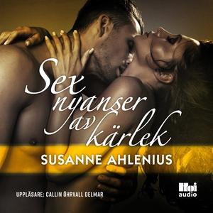 Sex nyanser av kärlek (ljudbok) av Susanne Ahle