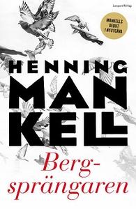 Bergsprängaren (ljudbok) av Henning Mankell