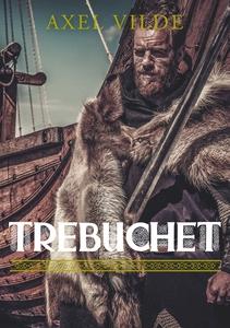 Trebuchet (e-bok) av Axel Vilde