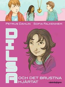Dilsa och det brustna hjärtat (ljudbok) av Petr