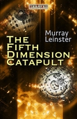 The Fifth-Dimension Catapult