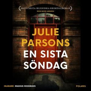 En sista söndag (ljudbok) av Julie Parsons