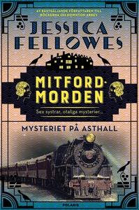 Mysteriet på Asthall (e-bok) av Jessica Fellowe