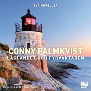 Låglandet och Fyrvaktaren (ljudbok) av Conny Pa