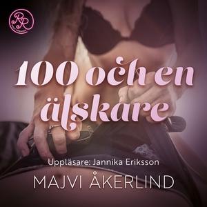 100 och en älskare (ljudbok) av Majvi Åkerlind