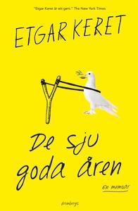 De sju goda åren (e-bok) av Etgar Keret