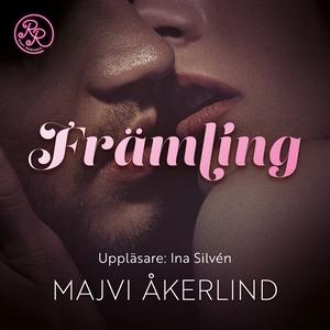 Främling (ljudbok) av Majvi Åkerlind