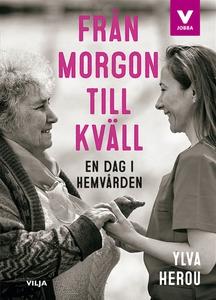 Från morgon till kväll (ljudbok) av Ylva Herou