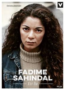 Fadime Sahindal - Ett Liv (ljudbok) av Christin