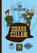 Cirkus Collani: De finländska SS-frivilliga 1941-43. En sedeskildring baserad på de frivilligas egna berättelser