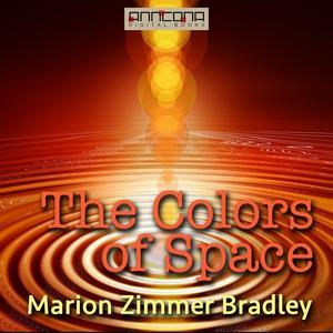 The Colors of Space (ljudbok) av Marion Zimmer