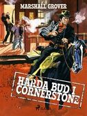 Hårda bud i Cornerstone