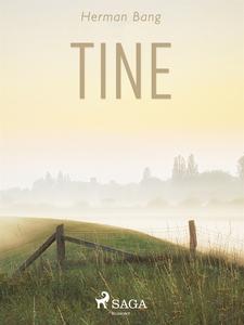 Tine (e-bok) av Herman Bang