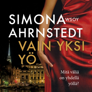 Vain yksi yö (ljudbok) av Simona Ahrnstedt