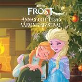 Frost - Anna och Elsas vårvinterfestival