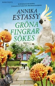 Gröna fingrar sökes (e-bok) av Annika Estassy L