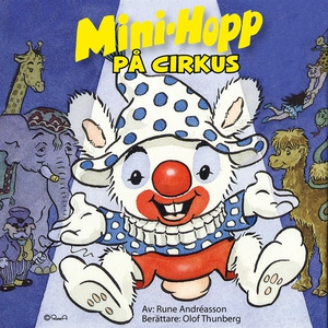Mini-Hopp på cirkus (ljudbok) av Rune Andréasso