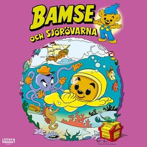 Bamse och sjörövarna (ljudbok) av Rune Andréass